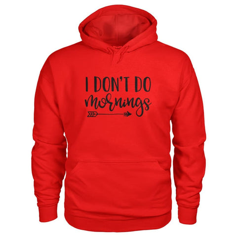 Image of I Dont Do Mornings Hoodie - Red / S - Hoodies