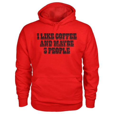 Image of I Like Coffee and Maybe 3 People Hoodie - Red / S - Hoodies