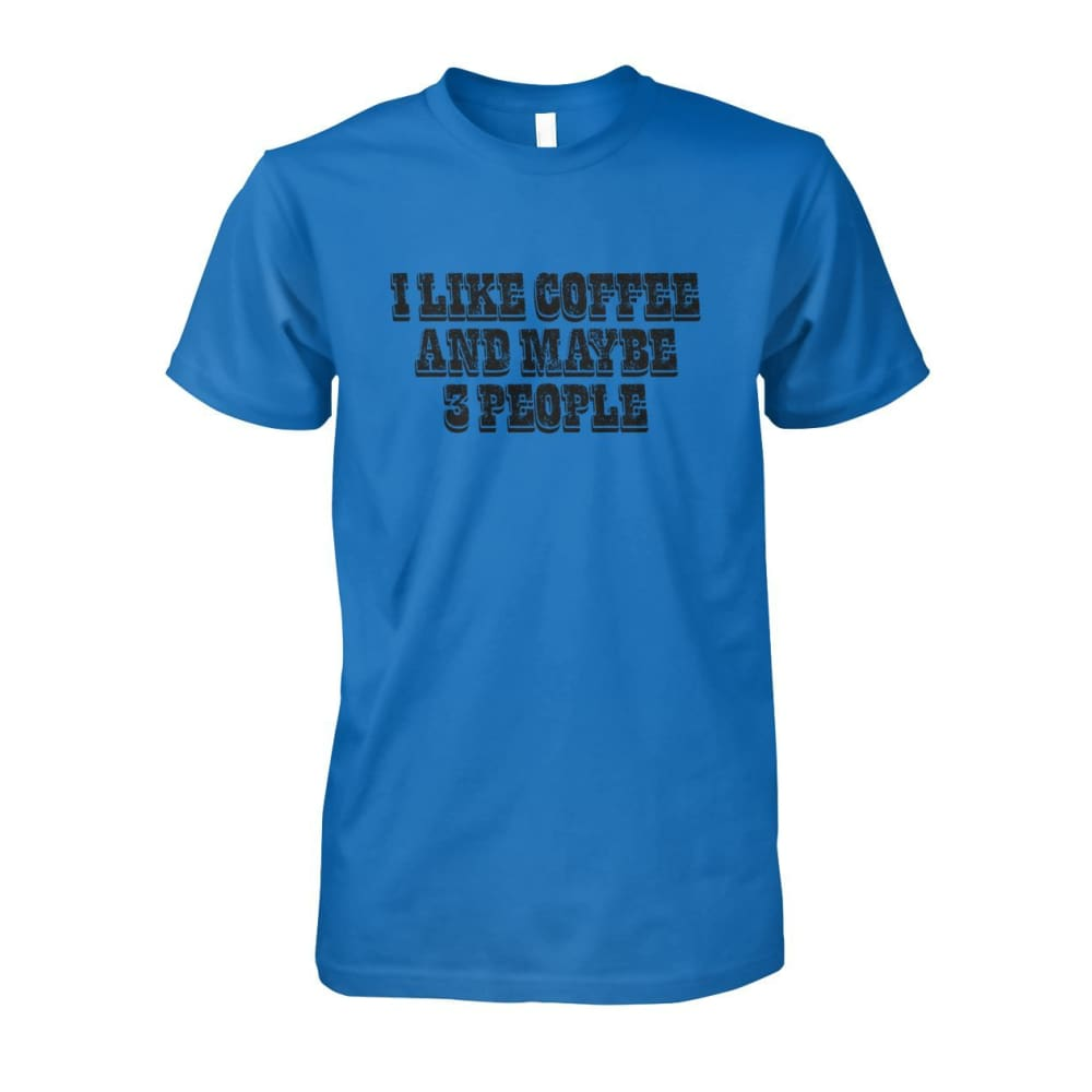 I Like Coffee and Maybe 3 People Tee - Sapphire / S - Short Sleeves
