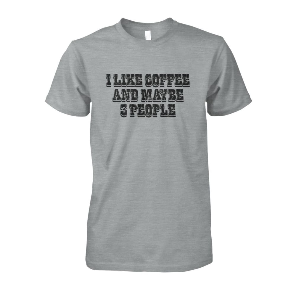 I Like Coffee and Maybe 3 People Tee - Sport Grey / S - Short Sleeves
