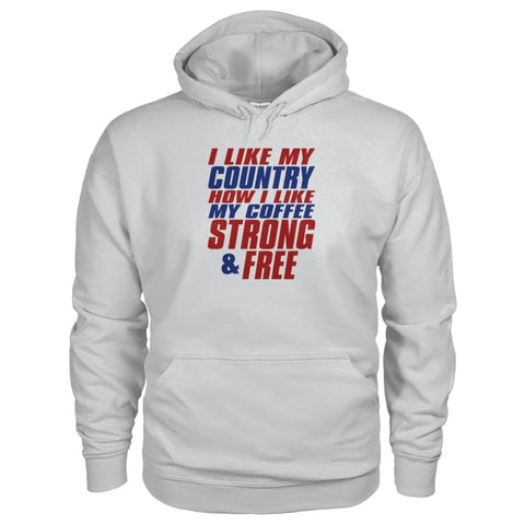 Image of I Like My Country How I Like My Coffee Strong And Free Hoodie - Ash Grey / S - Hoodies