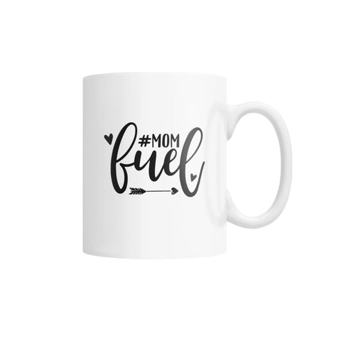 Mom Fuel Mug White Coffee Mug - Drinkware