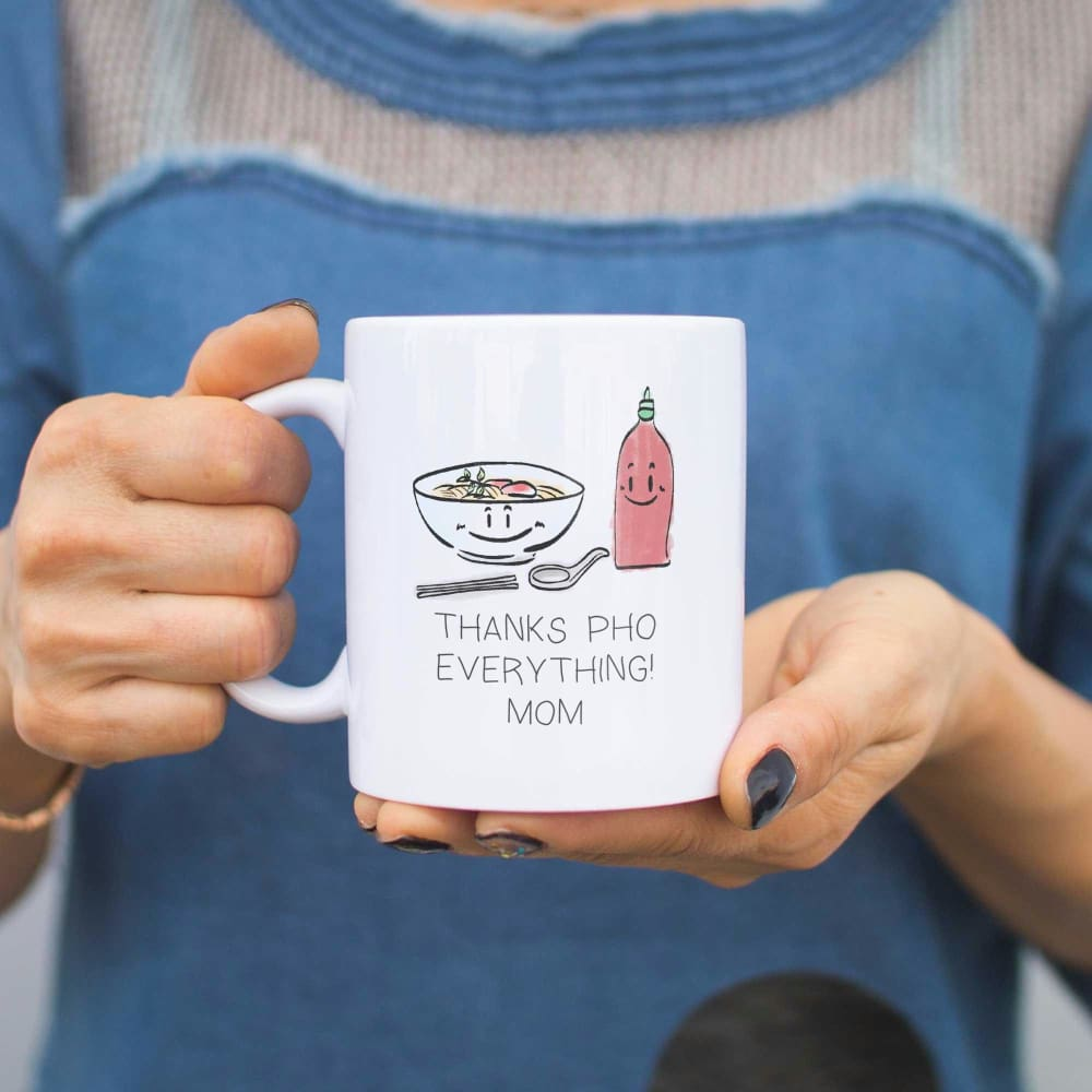 Mom Thanks Pho Everything Coffee Mug Cute Mothers Day Gift for Mommy - Apparel & Accessories