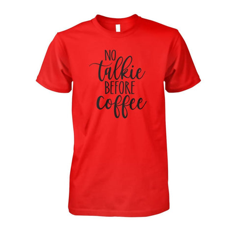 Image of No Talkie Before Coffee Tee - Red / S - Short Sleeves