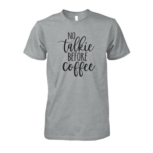 No Talkie Before Coffee Tee - Sport Grey / S - Short Sleeves