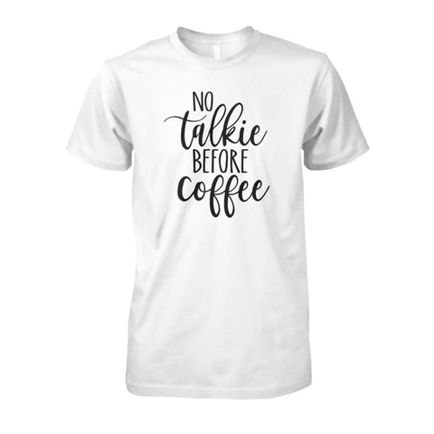 Image of No Talkie Before Coffee Tee - White / S - Short Sleeves