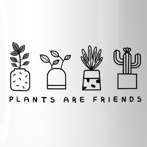 Image of Plants Are Friends Cute Design Coffee Mug Gift Idea For Plant Lover - Apparel & Accessories