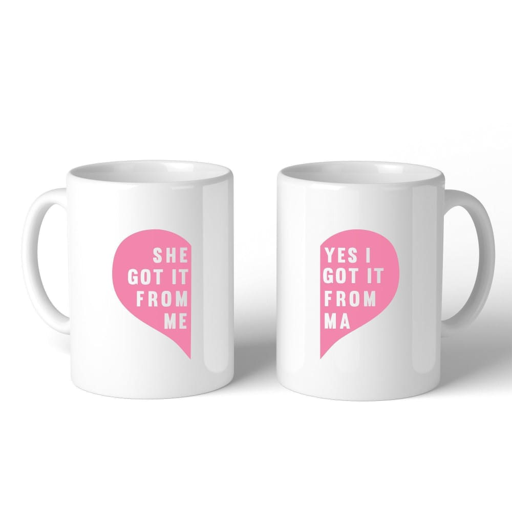 She Got It From Me White Funny Mug Mothers Day Gifts From Daughters - Apparel & Accessories