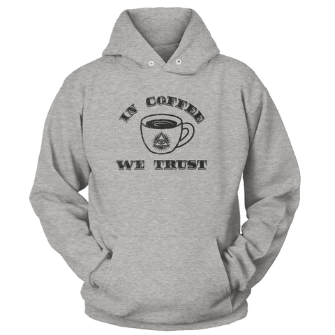 In Coffee We Trust Apparel
