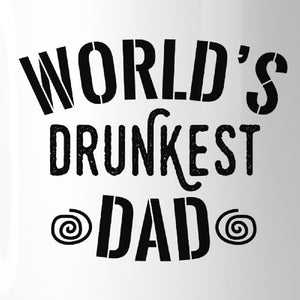 World's Drunkest Dad Funny Design Coffee Mug For Fathers Day Gifts