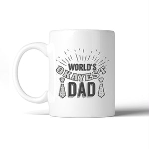Worlds Okayest Dad Funny Design Gift Mug Funny Gift Idea For Dad - Apparel & Accessories