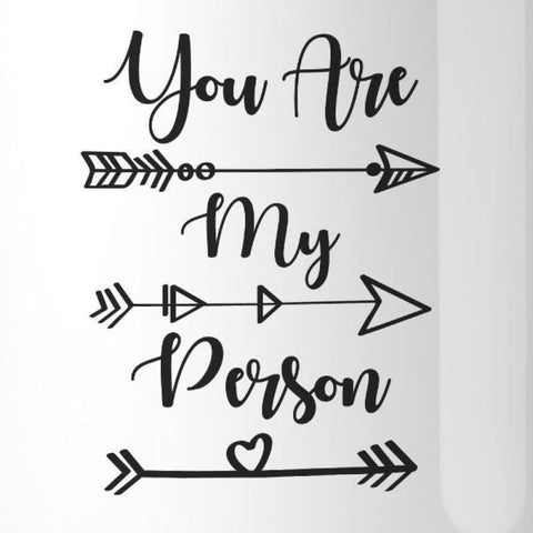 You Are My Person BFF Matching White Mugs - Apparel & Accessories