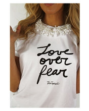 Load image into Gallery viewer, One of a Kind - LOVE OVER FEAR T-Shirt