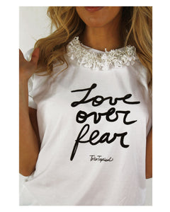 One of a Kind - LOVE OVER FEAR T-Shirt