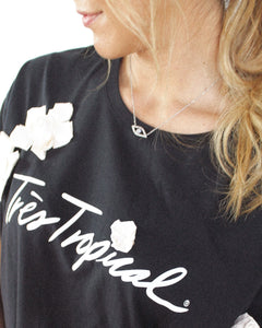 One of a Kind - TRÈS TROPICAL T-Shirt