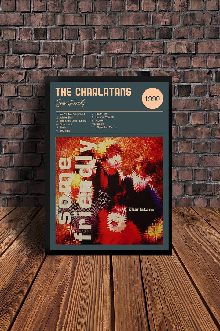 The Charlatans Some Friendly Print