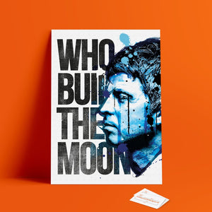 Noel G Who Built The Moon Print