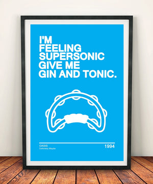 Weekender Oasis 'I'm Feeling Supersonic' Print