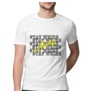 Always stay weird T-shirt