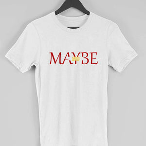 Maybe no T-shirt