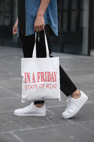Friday State Of Mind Tote Bag