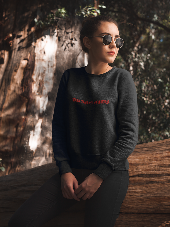Drama Queen Sweatshirt
