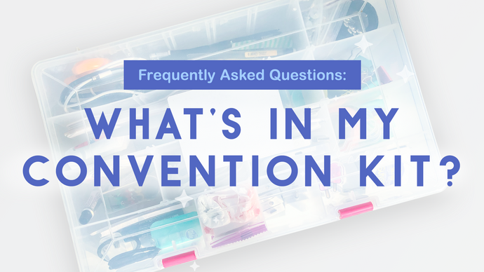FAQ: What's in my convention kit?