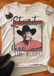 Strait Up Love The Rodeo T-Shirt Tee - Light Grey