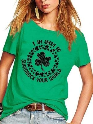 Women's I AM ABOUT TO SHAMROCK YOUR WORLD Clover Short Sleeve T-Shirt