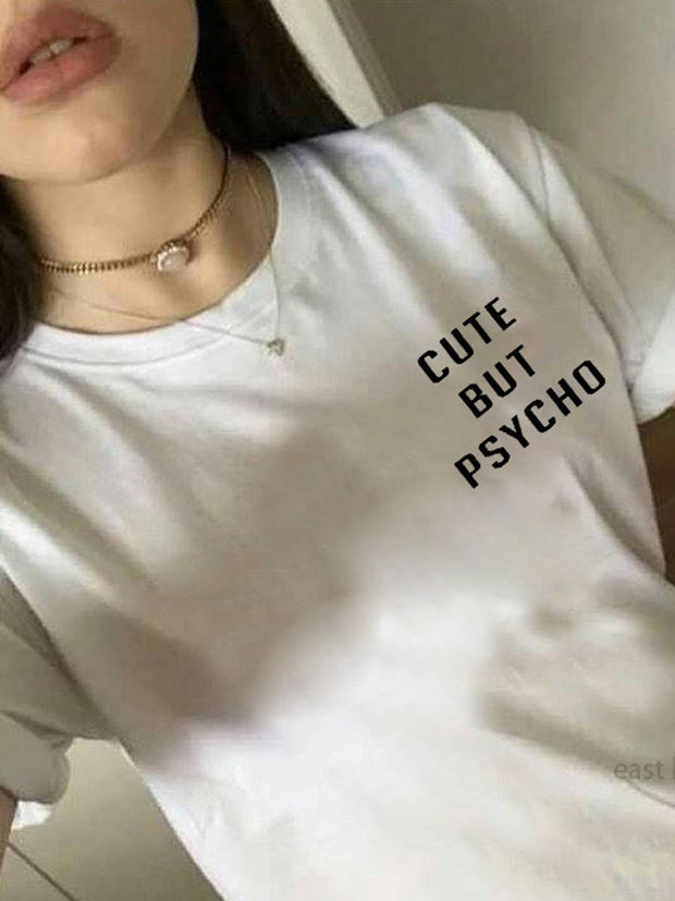 Cute but Psycho Graphic T-shirts