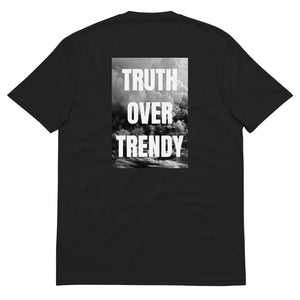 Truth Over Trendy T-Shirt