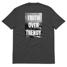 Load image into Gallery viewer, Truth Over Trendy T-Shirt