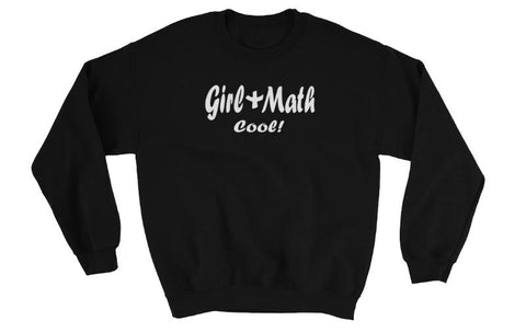 Girl + Math Cool! Sweatshirt