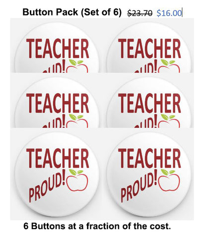TEACHER PROUD! BUTTON + FREE Shipping