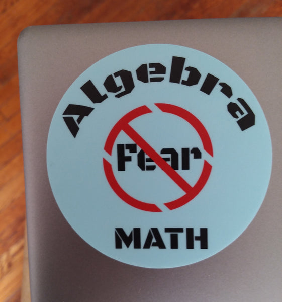 ALGEBRA MATH NO FEAR - 2 STICKERS