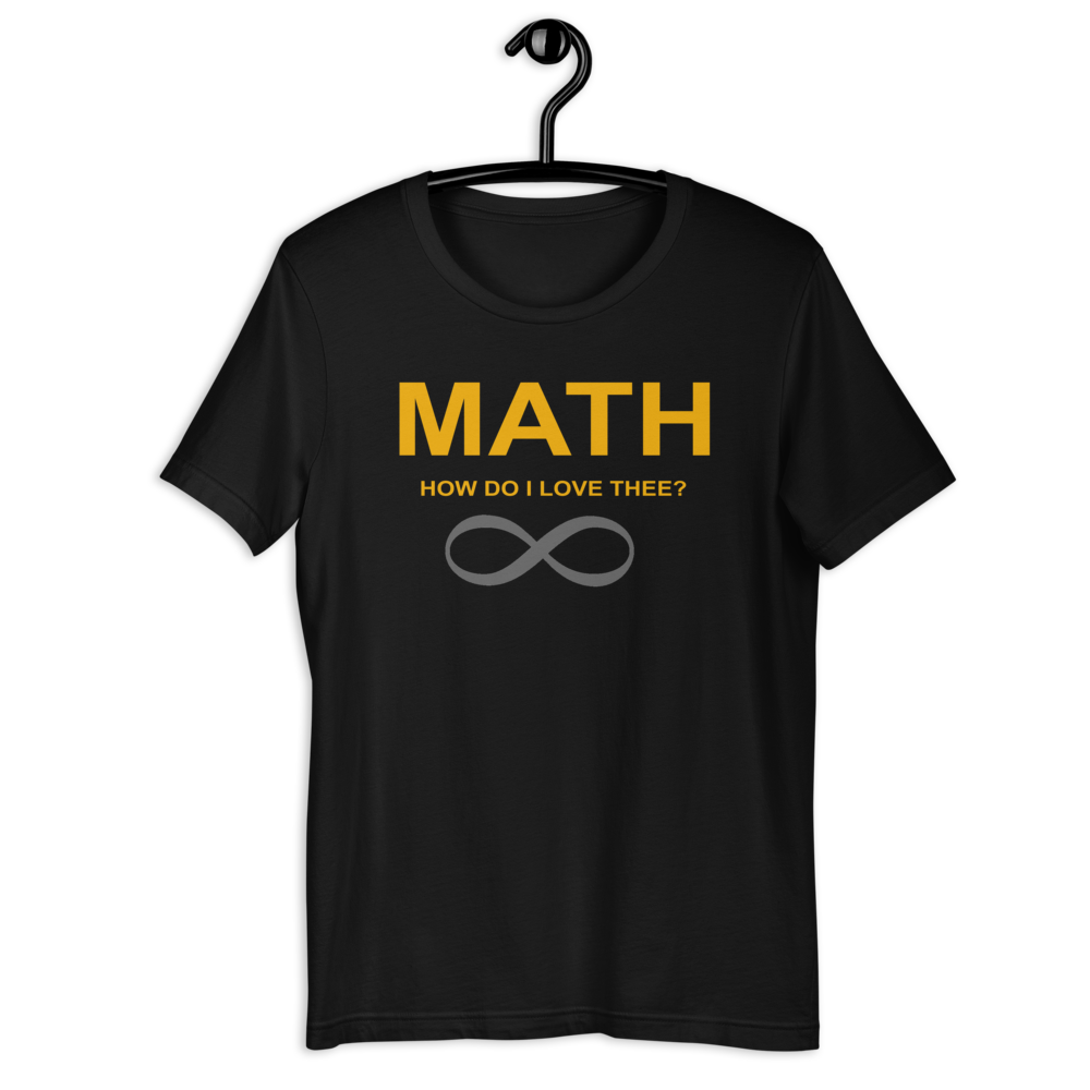 Math How Do I Love Thee Infiniti T-shirt