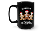 Dead Inside Holiday 15oz Mug (black)