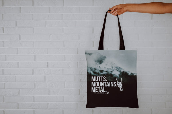 Mutts. Mountains. Metal. Tote Bag
