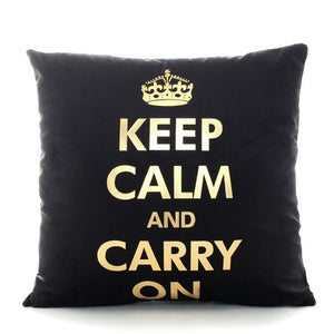 Keep Calm And Carry On Cushion Cover