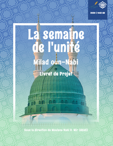 Milad un-Nabi & Week of Unity Project Booklet 1442 | 2020 (French)