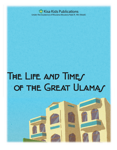 The Life and Times of Great Ulamas Chapter 1