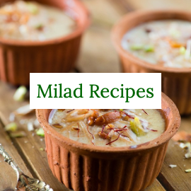 Milad un Nabi Recipes