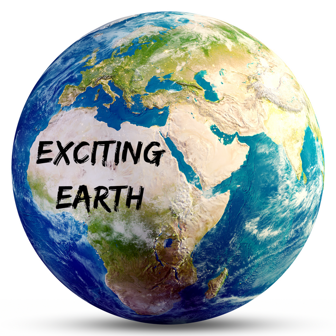 EXCITING EARTH