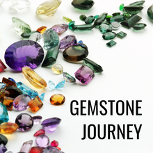 Load image into Gallery viewer, GEMSTONE JOURNEY
