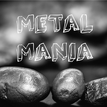 Load image into Gallery viewer, METAL MANIA