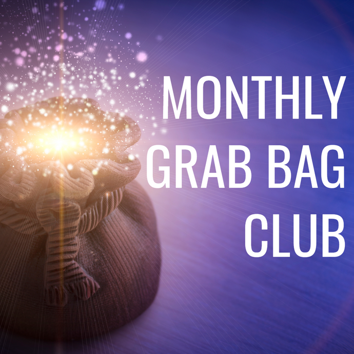 MONTHLY GRAB BAG CLUB