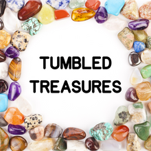 Load image into Gallery viewer, TUMBLED TREASURES