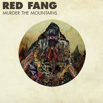 Red Fang-Murder In the Mountains (LP)