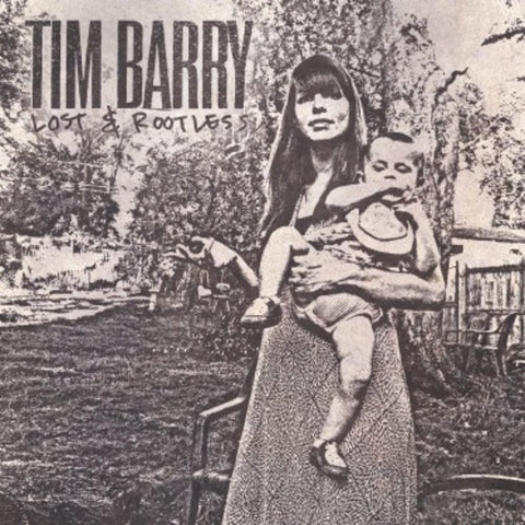 Tim Barry-Lost & Rootless (LP)