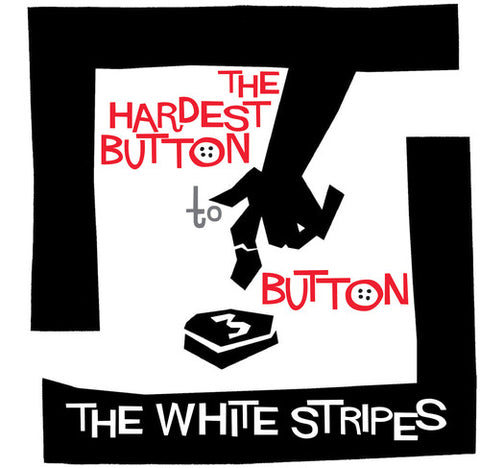 "The White Stripes-Hardest Button to Button/St. Ides of March (7"")"